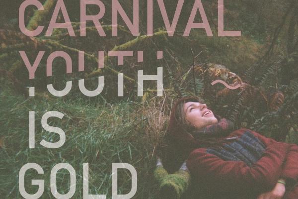 Carnival Youth' publicē videoklipu singlam 'Youth Is Gold' un dodas uz SXSW ASV.