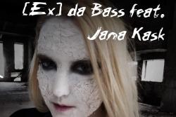 Latvijas top dīdžejs [Ex] da Bass apvienojas kopdarbā ar igauņu vokālisti Jana Kask.